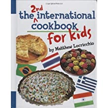 The 2nd International Cookbook for Kids (English Edition)