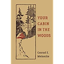 Your Cabin in the Woods (Classic Outdoors) (English Edition)
