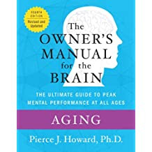 Aging: The Owner's Manual (Owner's Manual for the Brain) (English Edition)