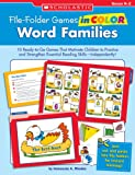Word Families: 10 Ready-to-go Games That Motivate Children to Practice and Strengthen Essential Reading Skills Independently!
