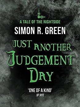 """Just Another Judgement Day: Nightside Book 9 (English Edition)"",作者:[Green, Simon]"