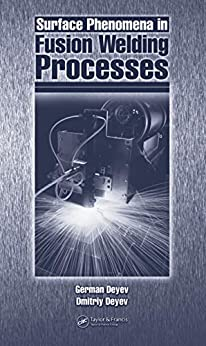 """Surface Phenomena in Fusion Welding Processes (English Edition)"",作者:[Deyev, G.F.]"
