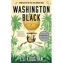 Washington Black: A novel (English Edition)