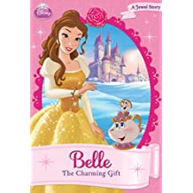 Disney Princess: Belle:  The Charming Gift (Disney Chapter Book (ebook)) (English Edition)