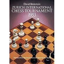 Zurich International Chess Tournament, 1953 (Dover Chess) (English Edition)