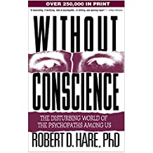 Without Conscience: The Disturbing World of the Psychopaths Among Us (English Edition)