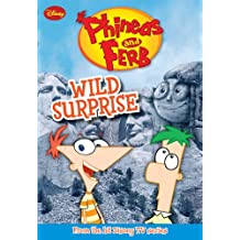 Phineas and Ferb: Wild Surprise (Phineas and Ferb Novelizations Series Book 3) (English Edition)