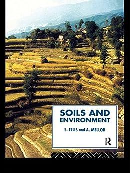 """Soils and Environment (Routledge Physical Environment Series) (English Edition)"",作者:[Ellis, Steve, Mellor, Tony]"