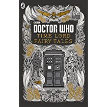 Doctor Who: Time Lord Fairy Tales (English Edition)
