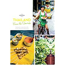 From the Source - Thailand: Thailand's Most Authentic Recipes From the People That Know Them Best (Lonely Planet) (English Edition)