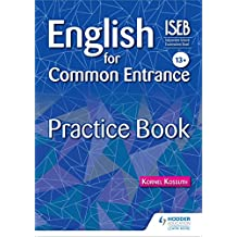 English for Common Entrance 13+ Practice Book (Practice Books) (English Edition)