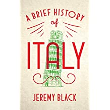A Brief History of Italy (English Edition)