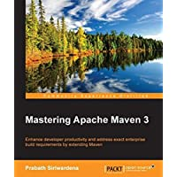Mastering Apache Maven 3 (English Edition)