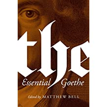 The Essential Goethe (English Edition)