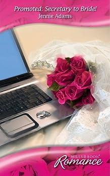 """Promoted: Secretary to Bride! (Mills & Boon Romance) (English Edition)"",作者:[Adams, Jennie]"