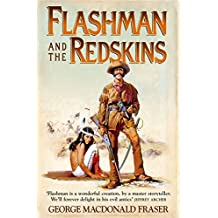 Flashman and the Redskins (The Flashman Papers, Book 6) (English Edition)