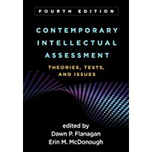 Contemporary Intellectual Assessment, Fourth Edition: Theories, Tests, and Issues (English Edition)