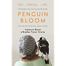 Penguin Bloom: The Odd Little Bird Who Saved a Family (English Edition)