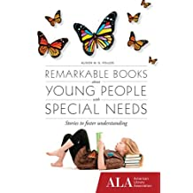 Remarkable Books About Young People with Special Needs (English Edition)