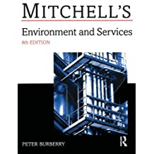Environment and Services (Mitchell's Building Series) (English Edition)