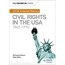My Revision Notes: OCR A-level History: Civil Rights in the USA 1865-1992 (English Edition)
