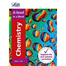 Letts A-level Revision Success – A-level Chemistry Year 1 (and AS) In a Week (English Edition)