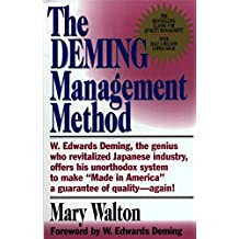 The Deming Management Method: The Bestselling Classic for Quality Management! (English Edition)