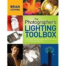 The Photographer's Lighting Toolbox (English Edition)