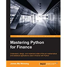 Mastering Python for Finance (English Edition)