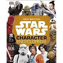 Star Wars Character Encyclopedia New Edition (English Edition)