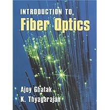 An Introduction to Fiber Optics (English Edition)