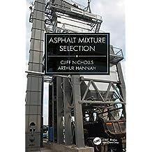 Asphalt Mixture Selection (English Edition)