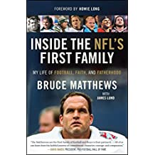 Inside the NFL's First Family: My Life of Football, Faith, and Fatherhood (English Edition)