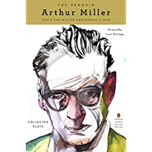 The Penguin Arthur Miller: Collected Plays (Penguin Classics Deluxe Edition) (English Edition)