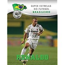 Ronaldo (Superstars of Soccer SPANISH) (Spanish Edition)