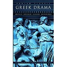 Greek Drama (Bantam Classics) (English Edition)