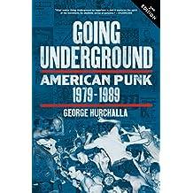 Going Underground: American Punk 1979–1989 (English Edition)