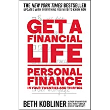 Get a Financial Life: Personal Finance in Your Twenties and Thirties (English Edition)