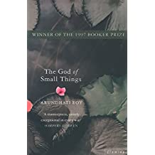 The God of Small Things: Winner of the Booker Prize (English Edition)