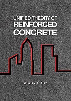 """Unified Theory of Reinforced Concrete (English Edition)"",作者:[Thomas T.C. Hsu]"