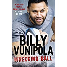 Wrecking Ball: A Big Lad From a Small Island - My Story So Far (English Edition)