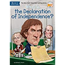 What Is the Declaration of Independence? (What Was?) (English Edition)