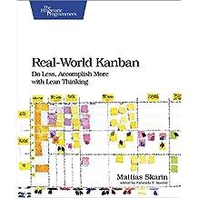 Real-World Kanban: Do Less, Accomplish More with Lean Thinking (English Edition)