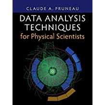 Data Analysis Techniques for Physical Scientists (English Edition)