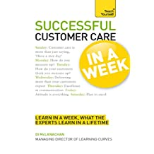 Successful Customer Care in a Week: Teach Yourself (TYW) (English Edition)