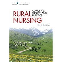 Rural Nursing, Fifth Edition: Concepts, Theory, and Practice (English Edition)