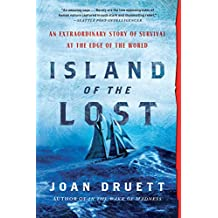 Island of the Lost: An Extraordinary Story of Survival at the Edge of the World (English Edition)