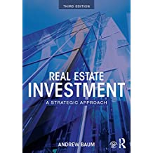 Real Estate Investment: A Strategic Approach (English Edition)