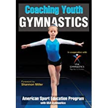 Coaching Youth Gymnastics (Coaching Youth Sports) (English Edition)