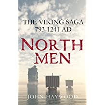 Northmen: The Viking Saga, AD 793-1241 (English Edition)